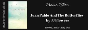 Juan Pablo And The Butterflies by JJ FlowersPROMO Blitz PROMO Blitz