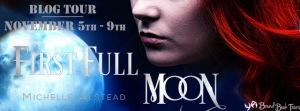 First Full Moon tour banner
